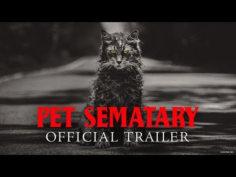 Pet Sematary - Official BE Trailer