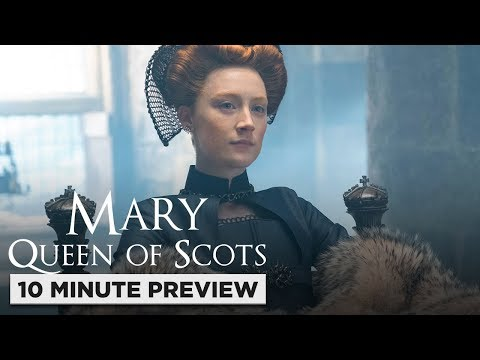 Mary Queen of Scots   10 Minute Preview   Film Clip   Own it now on 4K, Blu-ray, DVD & Digital