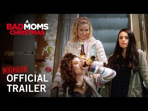 A Bad Moms Christmas   Official Restricted Trailer   Own it Now on Digital HD, Blu-ray™ & DVD