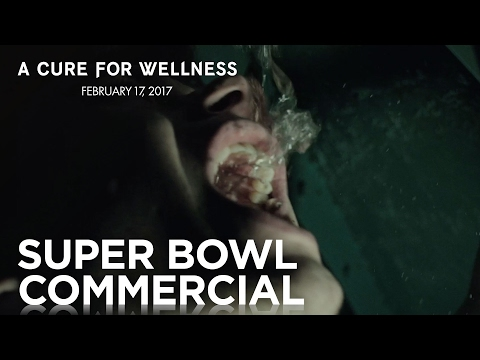 A Cure For Wellness   #SB51 Commercial   20th Century FOX