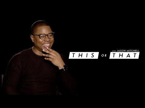 THIS/THAT   Jason Mitchell   The Mustang