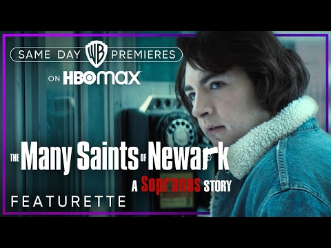 The Many Saints of Newark   Meet The Cast: Old But New (Featurette)   HBO Max