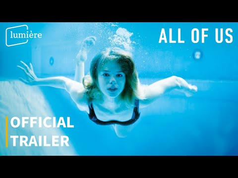 ALL OF US | OFFICIAL TRAILER | LUMIÈRE