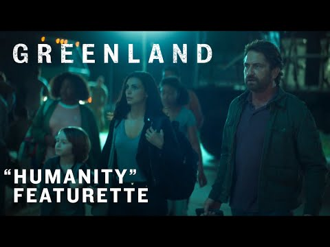 "Greenland | ""Humanity"" Featurette 