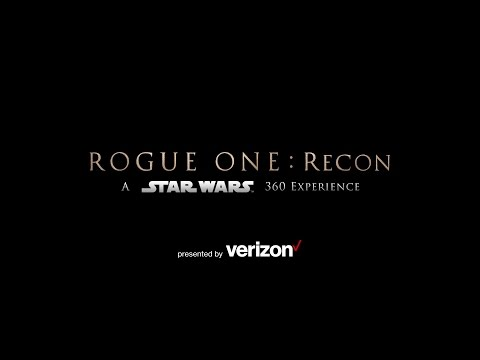 Rogue One: Recon - A Star Wars 360 Experience