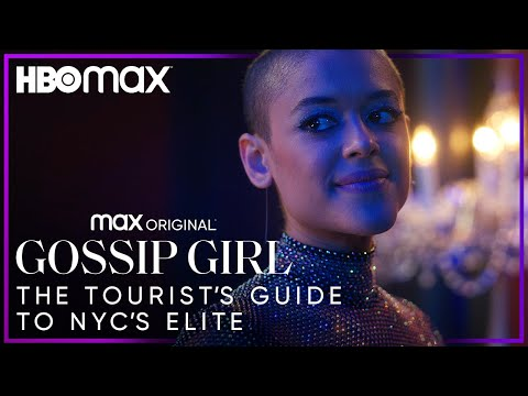Gossip Girl | The Tourist's Guide to NYC's Elite | HBO Max