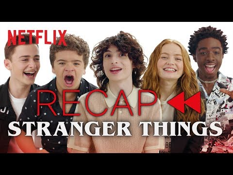 Get Ready for Stranger Things 3 - Official Cast Recap of Seasons 1 & 2 | Netflix