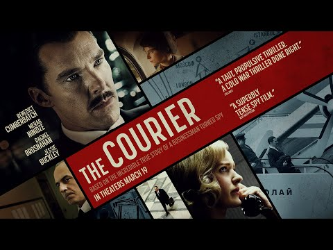 The Courier Official Trailer | In Theaters March 19