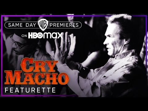 Cry Macho | Directing With Clint Eastwood | HBO Max