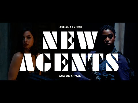 NO TIME TO DIE   New Agents
