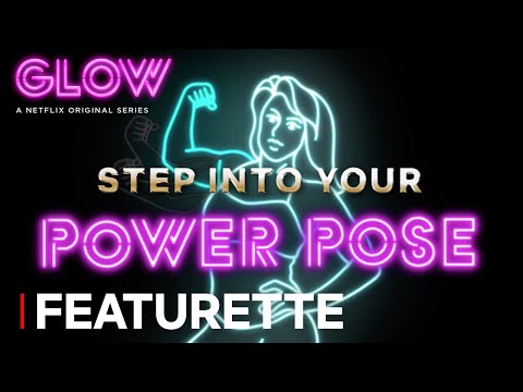 GLOW: Season 2 | Featurette: Step Into Your Power Pose [HD] | Netflix