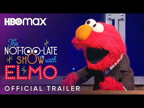 The Not-Too-Late Show with Elmo | Offical Trailer | HBO Max