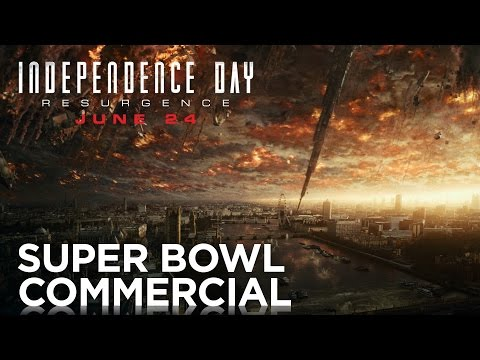 Independence Day: Resurgence   Super Bowl TV Commercial   20th Century FOX