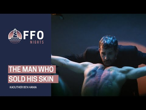 The Man Who Sold His Skin - trailer