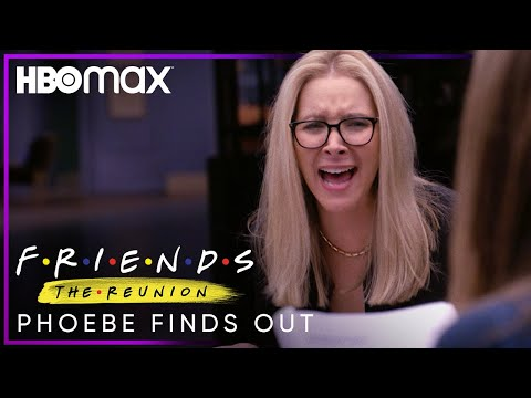 Friends: The Reunion | Phoebe Finds Out | HBO Max