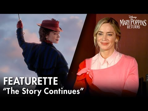 """""""The Story Continues"""" Featurette   Mary Poppins Returns"""
